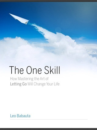 The-One-Skill-How-Mastering-the-Art-of-Letting-Go-Will-Change-Your-Life