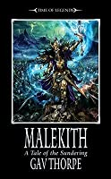 Malekith (Time of Legends:  The Sundering #1)