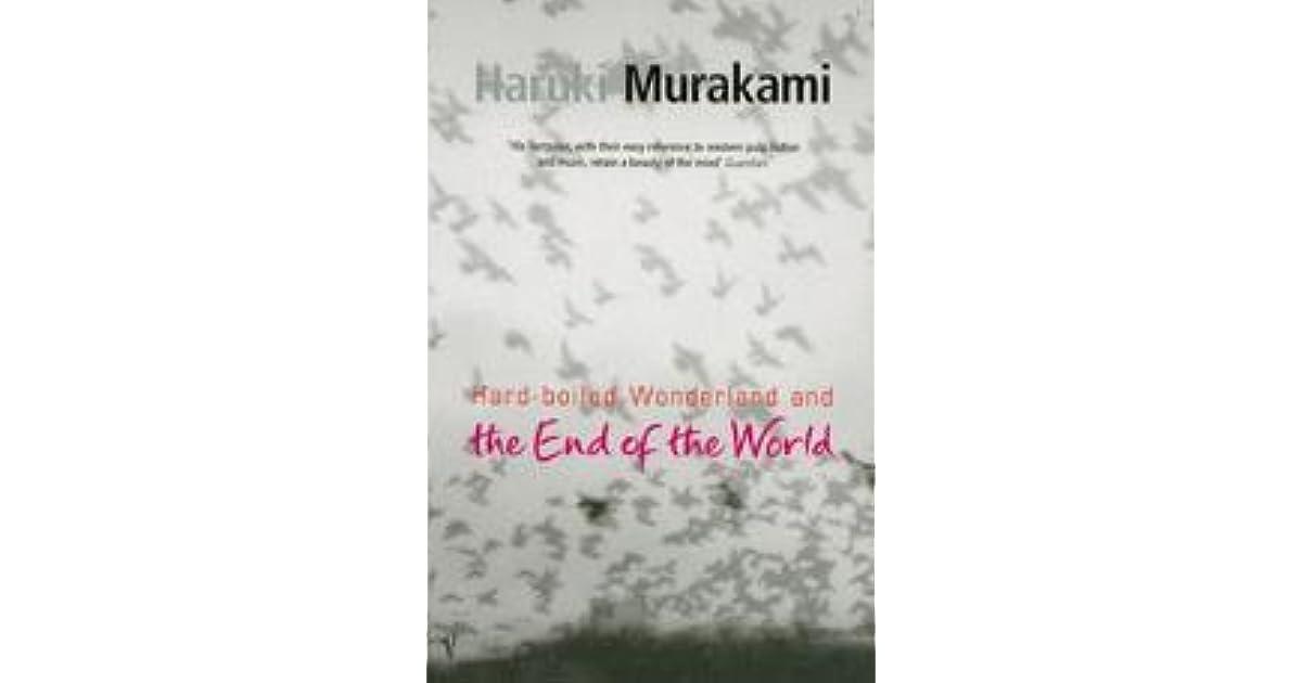 Hard Boiled Wonderland And The End Of The World By Haruki Murakami