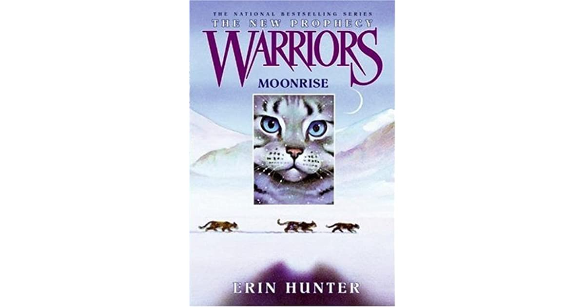 Moonrise (Warriors: The New Prophecy, #2) by Erin Hunter