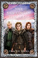 The Shifting of the Stars: Book Four of the Souls of Aredyrah Series