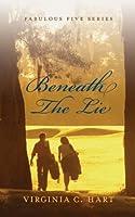 Beneath The Lie: Fabulous Five Series