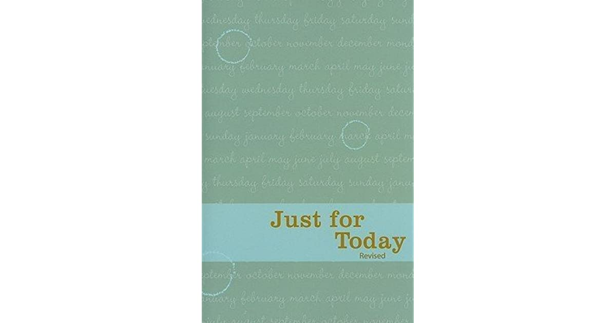 Just for Today: Daily Meditations for Recovering Addicts ...