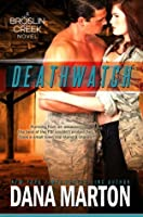 Deathwatch (Broslin Creek, #1)