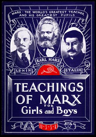 Teachings ofMarxforGirls and Boys