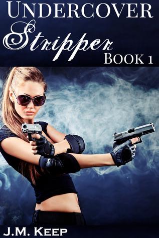 Undercover Stripper 1: Urban Fantasy Erotica