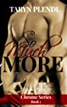 So Much More (Chrome #1)