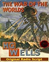 The War of the Worlds: Original Radio Script