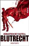Blutrecht by Sebastien de Castell