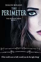 The Perimeter (Outside Series #3)