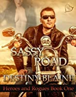 Sassy Road (Heroes and Rogues)