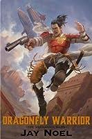 Dragonfly Warrior (The Mechanica Wars)