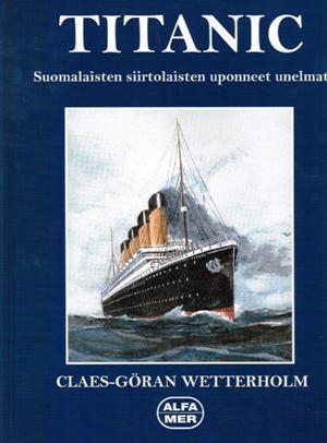 Titanic by Claes-Göran Wetterholm