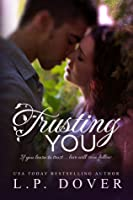 Trusting You (Second Chances, #2)