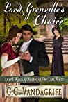 Lord Grenville's Choice (The Grenville Chronicles #1)