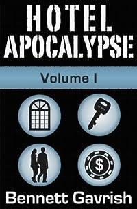 Hotel Apocalypse, Volume I (Episodes 1-4)