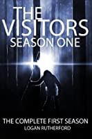 The Visitors: SEASON ONE (Episodes 1-5) (The shocking YA dystopian serial)