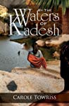 By the Waters of Kadesh (Journey to Canaan, #2)
