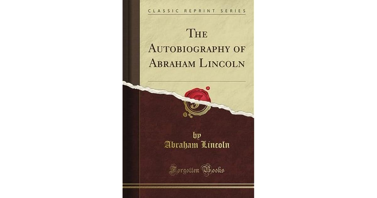 abraham lincoln autobiographies