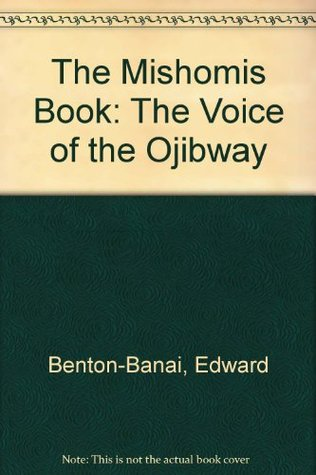 The Mishomis Book Ebook