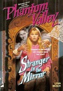 Stranger in the Mirror (Phantom Valley #4)