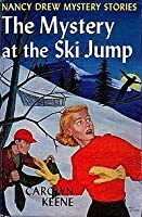 The Mystery at the Ski Jump (Nancy Drew Mystery Stories, #29)