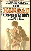 The Harrad Experiment: The Sex Manifesto Of the Free Love Generation