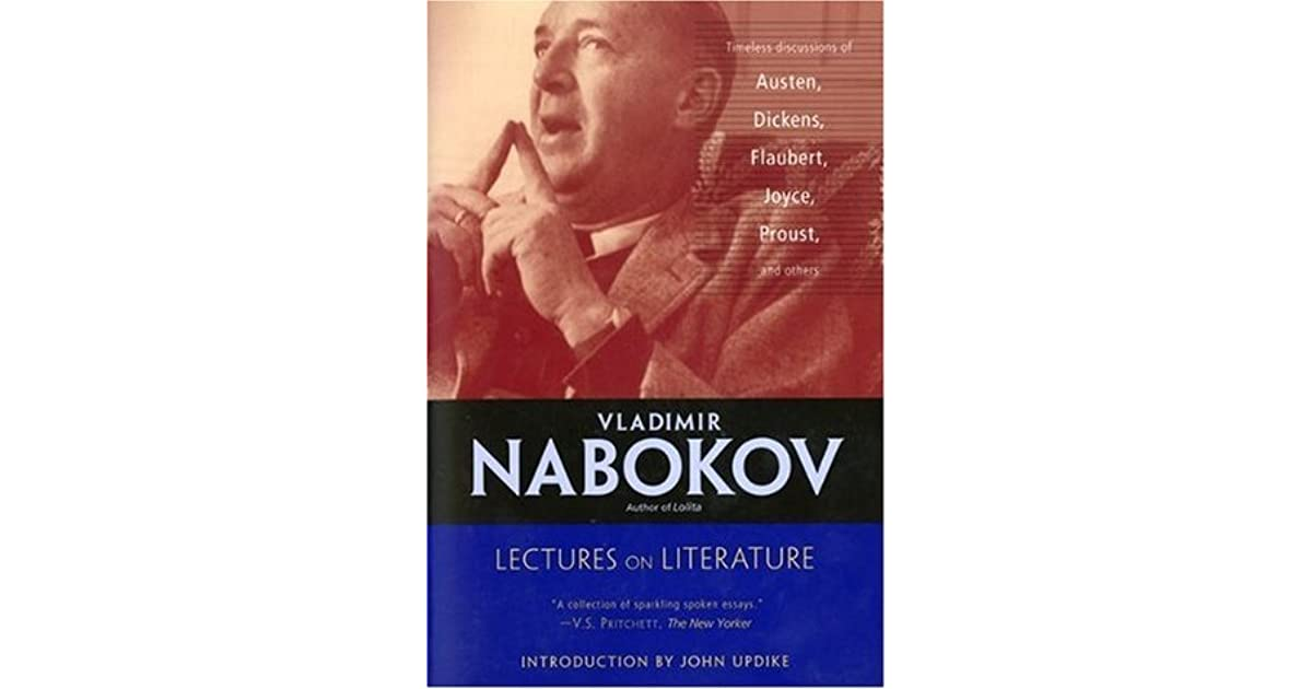 good readers good writers vladimir nabokov thesis Classic novel by vladimir nabokov on reading and writing since the master artist used his 2 nabokov, good readers and good writers imagination in creating his book, it is natural and fair that the consumer of a book should use his imagination too.