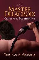 Master Delacroix (Crime & Punishment)
