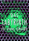 Das Labyrinth ist ohne Gnade (Labyrinth #3) ebook download free