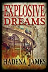 Explosive Dreams (Dreams and Reality #4)