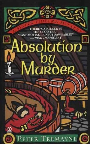 Absolution by Murder by Peter Tremayne