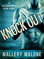 Knock Out (The Billionaire's Club: New Orleans)