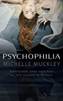 PSYCHOPHILIA