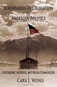 Boundaries of Obligation in American Politics: Geographic, National, and Racial Communities (Cambridge Studies in Public Opinion and Political Psychology)