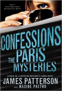 James Patterson - The Paris Mysteries (Confessions, #3)