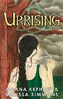 Uprising  (Dolan Prophecies #1)