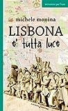 Lisbona è tutta luce