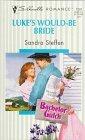 Luke's Would-Be Bride