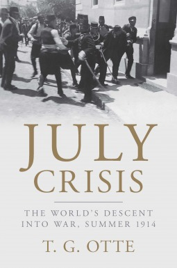 July Crisis: The World's Descent into War, Summer 1914