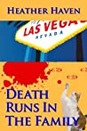 Death Runs in the Family (The Alvarez Family Murder Mysteries, #3)