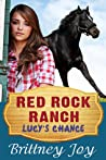 Lucy's Chance by Brittney Joy
