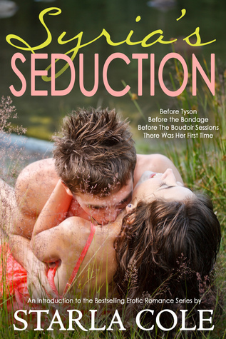 Syria's Seduction: A New Adult Introduction to the Boudoir Sessions