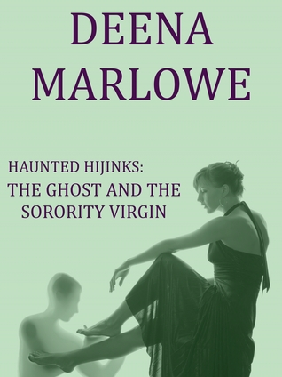 Haunted Hijinks: The Ghost and the Sorority Virgin