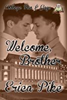 Welcome, Brother (College Fun & Gays)