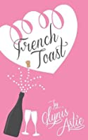 French Toast (The French Twist Series)