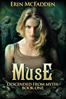 Muse (Descended from Myth: Book One)