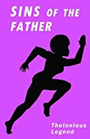 Sins Of The Father (Ascension Trilogy)