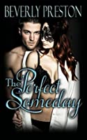 The Perfect Someday (The Mathews Family, #3)