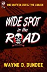 Wide Spot in the Road (The Drifter Detective)